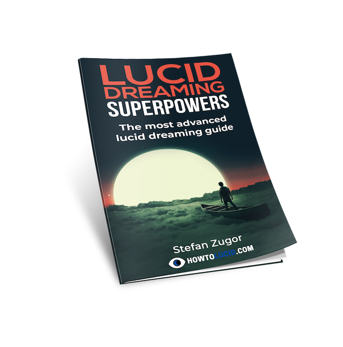 Advanced lucid dreaming with superpowers